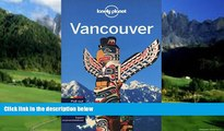 Big Deals  Lonely Planet Vancouver (Travel Guide)  Full Ebooks Most Wanted