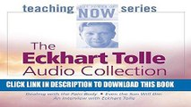 [Ebook] The Eckhart Tolle Audio Collection (The Power of Now Teaching Series) Download online