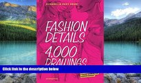 Books to Read  Fashion Details: 4000 Drawings  Best Seller Books Most Wanted