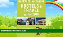 Books to Read  Backpacking Europe Hostels   Travel Guide 2016  Full Ebooks Best Seller