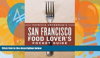 Books to Read  Patricia Unterman s San Francisco Food Lover s Pocket Guide, Second Edition: