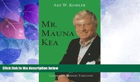 Big Deals  Mr. Mauna Kea  Full Read Most Wanted