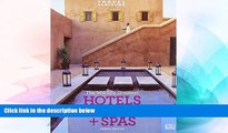 Must Have  Travel + Leisure: World s Greatest Hotels, Resorts   Spas: 2009 (Worlds Greatest