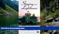 Big Deals  Staying at a Lighthouse: America s Romantic and Historic Lighthouse Inns (Lighthouse