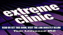 [READ] EBOOK Extreme Clinic: An Outpatient Doctor s Guide to the Perfect 7 Minute Visit, 1e ONLINE