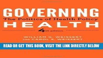 [READ] EBOOK Governing Health: The Politics of Health Policy 4th edition by Weissert, William G.,