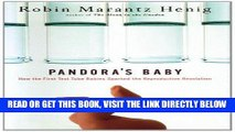 [READ] EBOOK Pandora s Baby: How the First Test Tube Babies Sparked the Reproductive Revolution