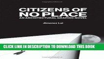 [BOOK] PDF Citizens of No Place: An Architectural Graphic Novel New BEST SELLER