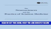 [READ] EBOOK The Neurosciences and the Practice of Aviation Medicine BEST COLLECTION