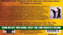 [READ] EBOOK Healthcare Fraud and Abuse Introduction 10 Users: Healthcare Billing Compliance
