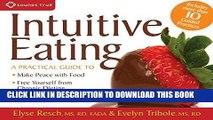 [Ebook] Intuitive Eating: A Practical Guide to Make Peace with Food, Free Yourself from Chronic