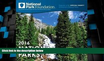 Big Deals  2016 National Park Foundation Wall Calendar  Best Seller Books Most Wanted