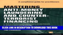 [DOWNLOAD] PDF Mastering Anti-Money Laundering and Counter-Terrorist Financing: A compliance guide