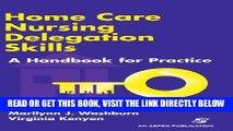 [FREE] EBOOK Home Care Nursing Delegation Skills: A Handbook for Practice BEST COLLECTION