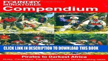 Read Now Foundry Miniatures Compendium - Pirates to Darkest Africa: Rules, Campaigns, Painting
