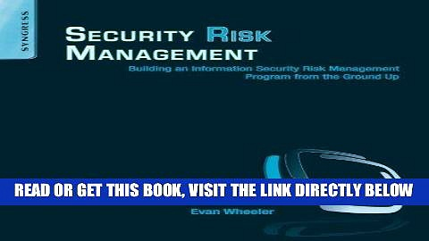 [DOWNLOAD] PDF Security Risk Management: Building an Information Security Risk Management Program