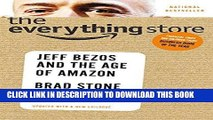 [READ] EBOOK The Everything Store: Jeff Bezos and the Age of Amazon ONLINE COLLECTION