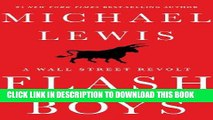 [READ] EBOOK Flash Boys: A Wall Street Revolt ONLINE COLLECTION