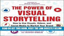 [Free Read] The Power of Visual Storytelling: How to Use Visuals, Videos, and Social Media to