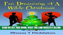 [READ] EBOOK I m Dreaming of a Wilde Christmas (A laugh-out-loud romantic comedy) ONLINE COLLECTION
