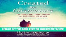 """[FREE] EBOOK Created for Connection: The """"Hold Me Tight"""" Guide for Christian Couples ONLINE"""
