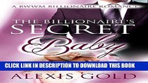 Best Seller The Billionaire s Secret Baby: A BWWM Pregnancy Romance Free Read