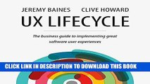 [New] Ebook UX Lifecycle: The Business Guide to Implementing Great Software User Experiences Free