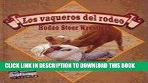 [BOOK] PDF Los Vaqueros del Rodeo/Rodeo Steer Wrestlers (Todo Sobre El Rodeo (All about the