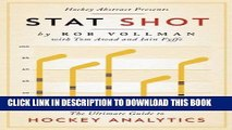 [PDF] Hockey Abstract Presents... Stat Shot: The Ultimate Guide to Hockey Analytics [Online Books]