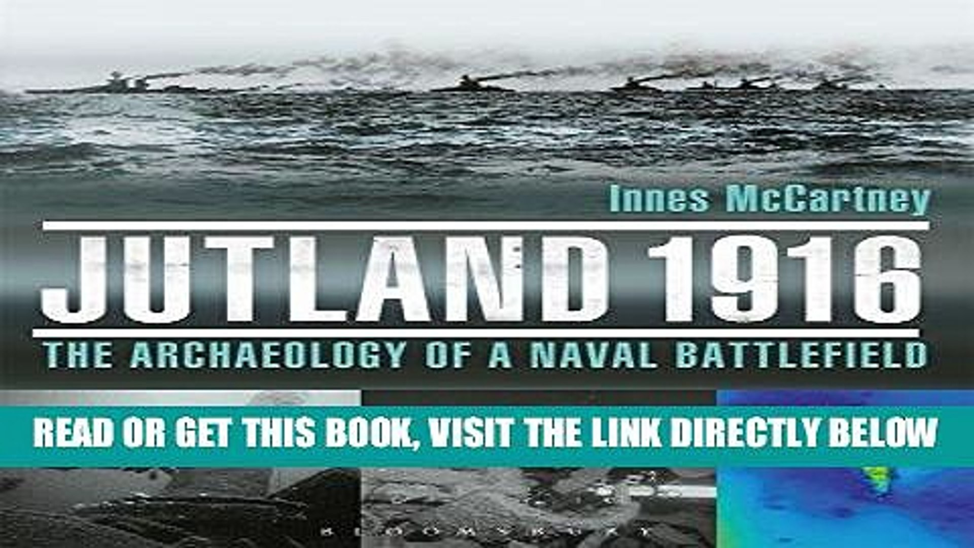 [FREE] EBOOK Jutland 1916: The Archaeology of a Naval Battlefield BEST COLLECTION