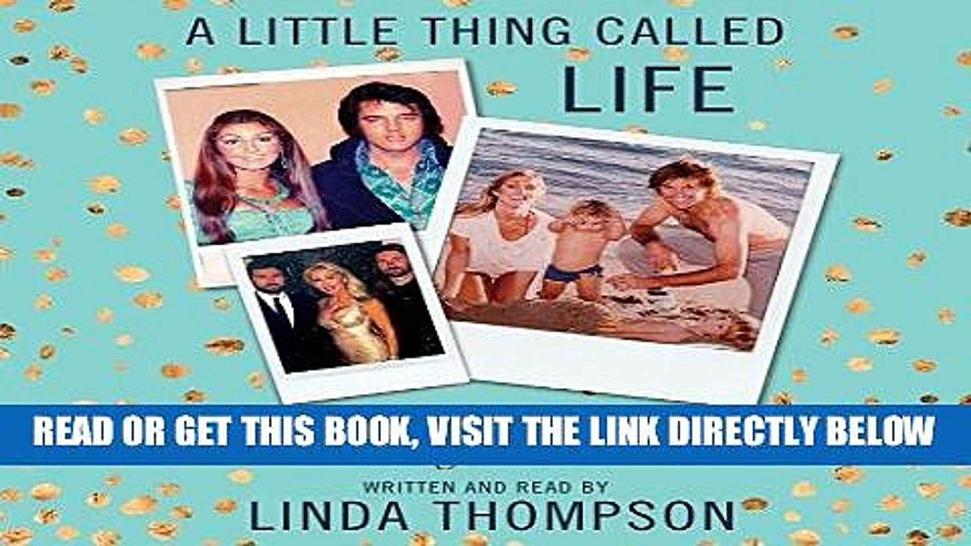 [FREE] EBOOK A Little Thing Called Life: On Loving Elvis Presley, Bruce Jenner, and Songs in