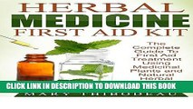 [New] Ebook Herbal Medicine First Aid Kit: The Complete Guide to First Aid Treatment Using