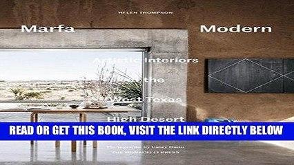 [READ] EBOOK Marfa Modern: Artistic Interiors of the West Texas High Desert ONLINE COLLECTION