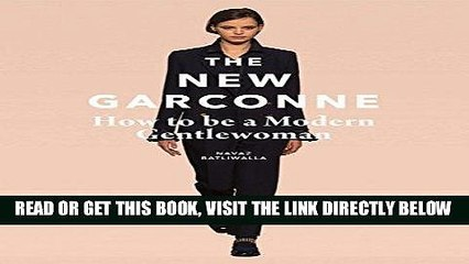 [FREE] EBOOK The New Garconne: How to Be a Modern Gentlewoman BEST COLLECTION