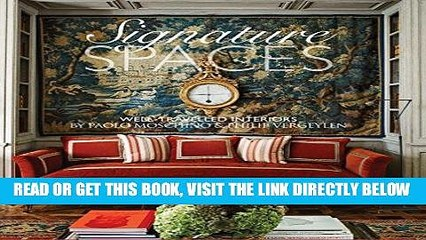 [READ] EBOOK Signature Spaces: The Well-Traveled Interiors of Paolo Moschino   Philip Vergeylen