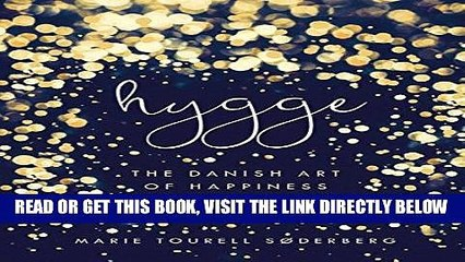 [FREE] EBOOK Hygge: The Danish Art of Happiness BEST COLLECTION