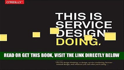 [READ] EBOOK This Is Service Design Doing: Applying Service Design and Design Thinking in the Real