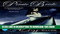 Ebook Pirate Bride: Book Two: A Sweet, Clean Victorian Romance Novel (A Huntington Saga Series 2)