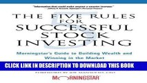 [FREE] EBOOK The Five Rules for Successful Stock Investing: Morningstar s Guide to Building Wealth