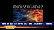 [READ] EBOOK Introduction to Cosmology BEST COLLECTION