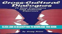 [READ] EBOOK Cross-Cultural Dialogues: 74 Brief Encounters with Cultural Difference BEST COLLECTION