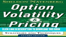 [READ] EBOOK Option Volatility and Pricing: Advanced Trading Strategies and Techniques, 2nd