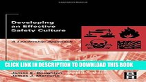Ebook Developing an Effective Safety Culture: A Leadership Approach Free Read