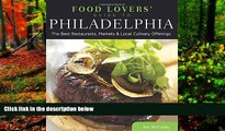 Big Deals  Food Lovers  Guide to® Philadelphia: The Best Restaurants, Markets   Local Culinary