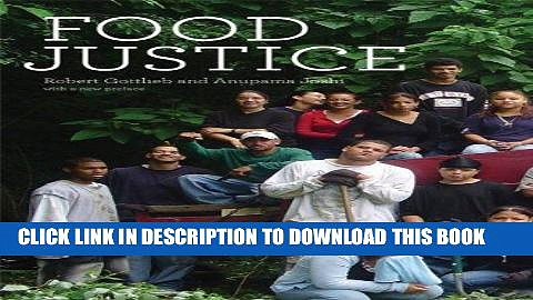 Best Seller Food Justice (Food, Health, and the Environment) Free Read