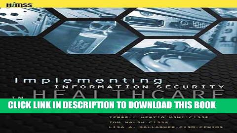 Best Seller Implementing Information Security in Healthcare: Building a Security Program (HIMSS