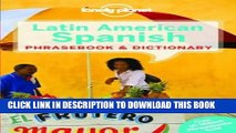 Ebook Lonely Planet Latin American Spanish Phrasebook   Dictionary (Lonely Planet Phrasebook and