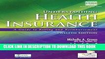 Ebook Understanding Health Insurance: A Guide to Billing and Reimbursement (with Premium Website,