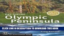 [FREE] EBOOK Day Hiking Olympic Peninsula: National Park/Coastal Beaches/Southwest Washington