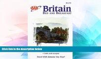 Must Have  AAA 1999 BRITAIN BED   BREAKFAST (Aaa Britain   Ireland Bed and Breakfast)  READ Ebook
